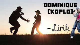 Download Lagu Dominique (Koplo | Lirik ) mp3