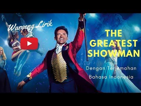 Lirik The Greatest Show  - Hugh Jackman  (Dengan Terjemahan Indonesia)