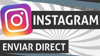 🔴 Como enviar e excluir Direct no Instagram