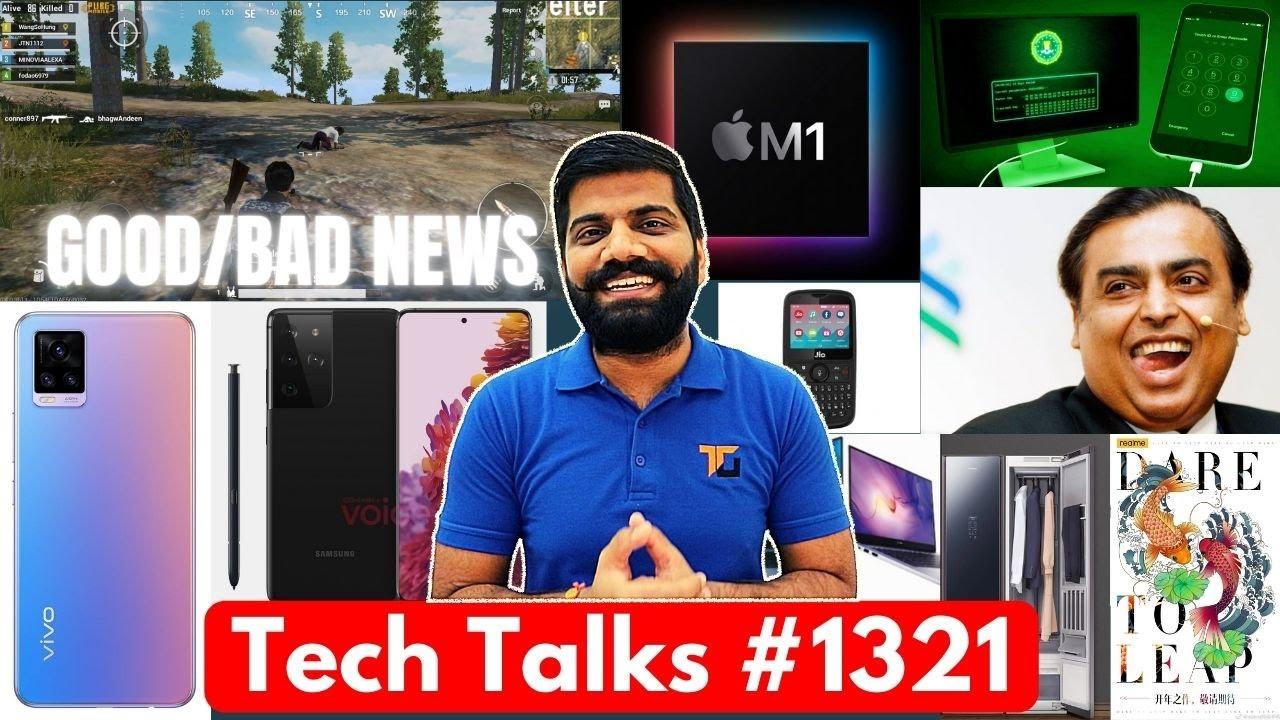 Tech Talks #1321 - PUBG India Good/Bad News, Realme Koi, V20 2021, Apple 3nm Chips, JioPhone 5G Free