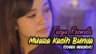 MUARA KASIH BUNDA - ERIE SUZAN Cover By TASYA ROSMALA