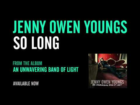 Jenny Owen Youngs - So Long (Official Album Version)