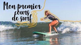 Comment Débuter le Surf ? Suis mon premier cours !