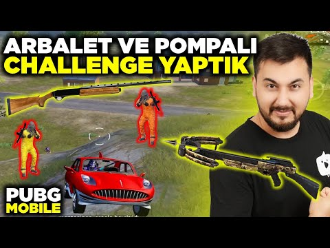ARBALET VE POMPALI CHALLENGE YAPTIK / PUBG MOBILE