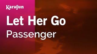 Karaoke Let Her Go Passenger
