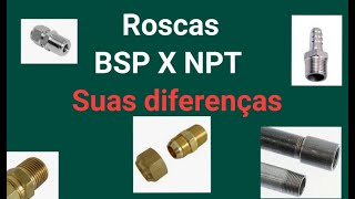 Você sabia da diferença entre a Rosca BSP X NPT.
