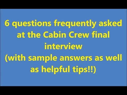 Questions and Sample Answers of Cabin Crew final interview
