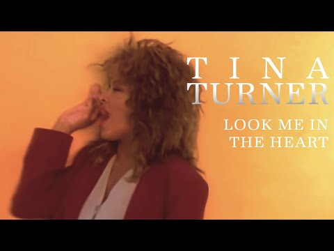 Tina Turner - Look Me In the Heart