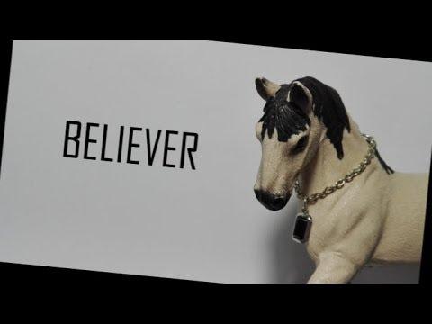 Believer ~ Schleich Music Video