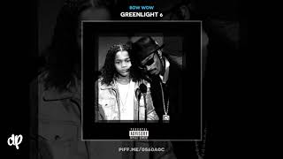 Bow Wow - Put A Date On It (Freestyle) [Greenlight 6]