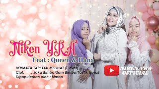 NIKEN YRA Feat Queen & Hana | BERMATA TAPI TAK MELIHAT | COVER | MAXBEE.ID