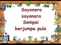 Gambar cover SAYONARA LIRIK - Lagu Anak - Cipt. .......... - Musik Pompi S.