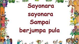 SAYONARA (LIRIK) - Lagu Anak - Cipt. .......... - Musik Pompi S.