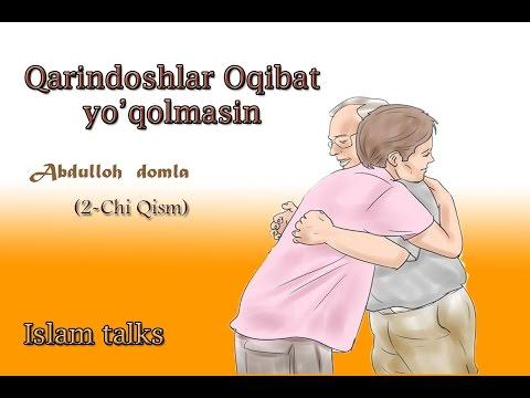 Abdullox domla -Qarindoshlar xaqida 2-Qism .Абдуллох домла - Қариндошлар хақида 34-дарс 2-Қисм