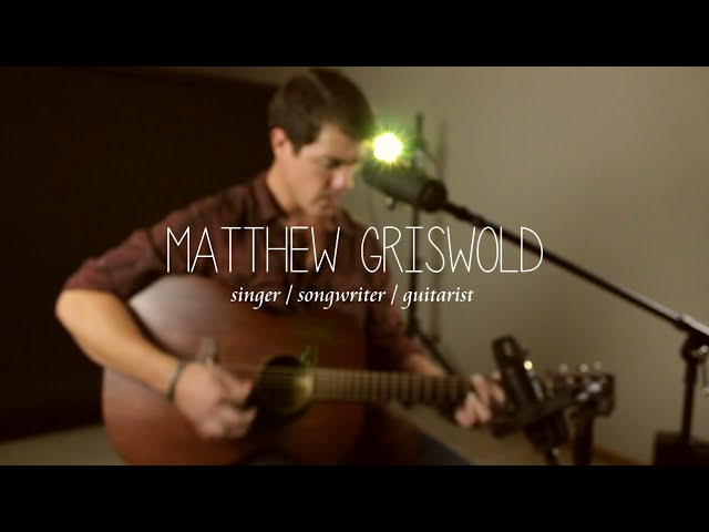 Matthew Griswold (Promo Video) - Singer, Songwriter & Guitarist