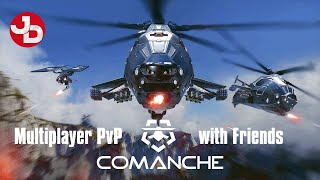 FIRST LOOK Comanche pvp multiplayer with friends