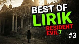Best Of Lirik X Resident Evil 7 - Part 3