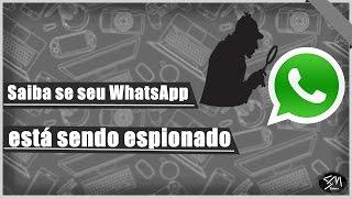 Como saber se seu WhatsApp está sendo espionado