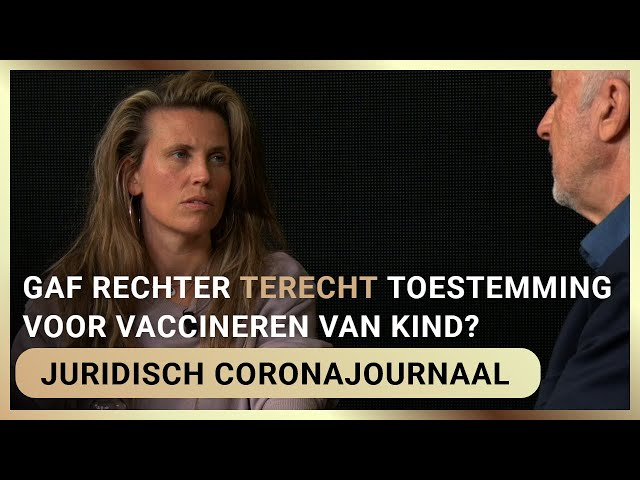 Gaf rechter terecht toestemming voor vaccineren van kind? - Isa Kriens en Frank Stadermann
