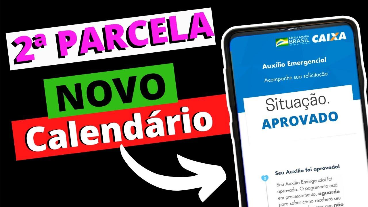 NOVO Calendário do AUXÍLIO EMERGENCIAL da 2ª PARCELA Sai na ...