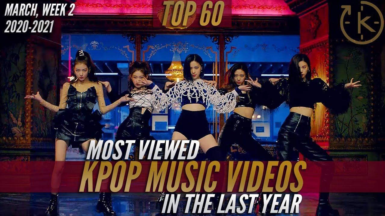 [Top 60] Most Viewed Kpop Music Videos Released In The Last Year | March, Week 2 (2020-2021)