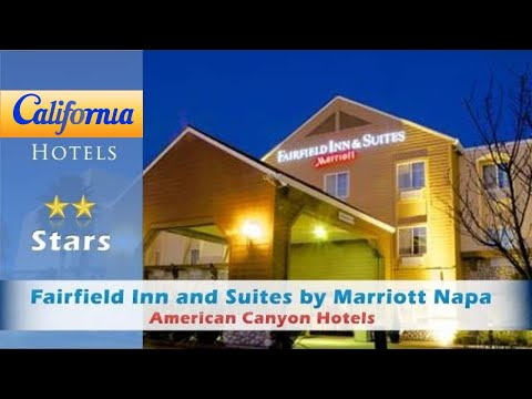 Fairfield Inn And Suites By Marriott Napa American Canyon, American Canyon Hotels - California