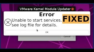 Unable to start services VMware error FIX | VMware kernel mo...