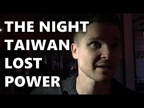The Night Taiwan Lost Power