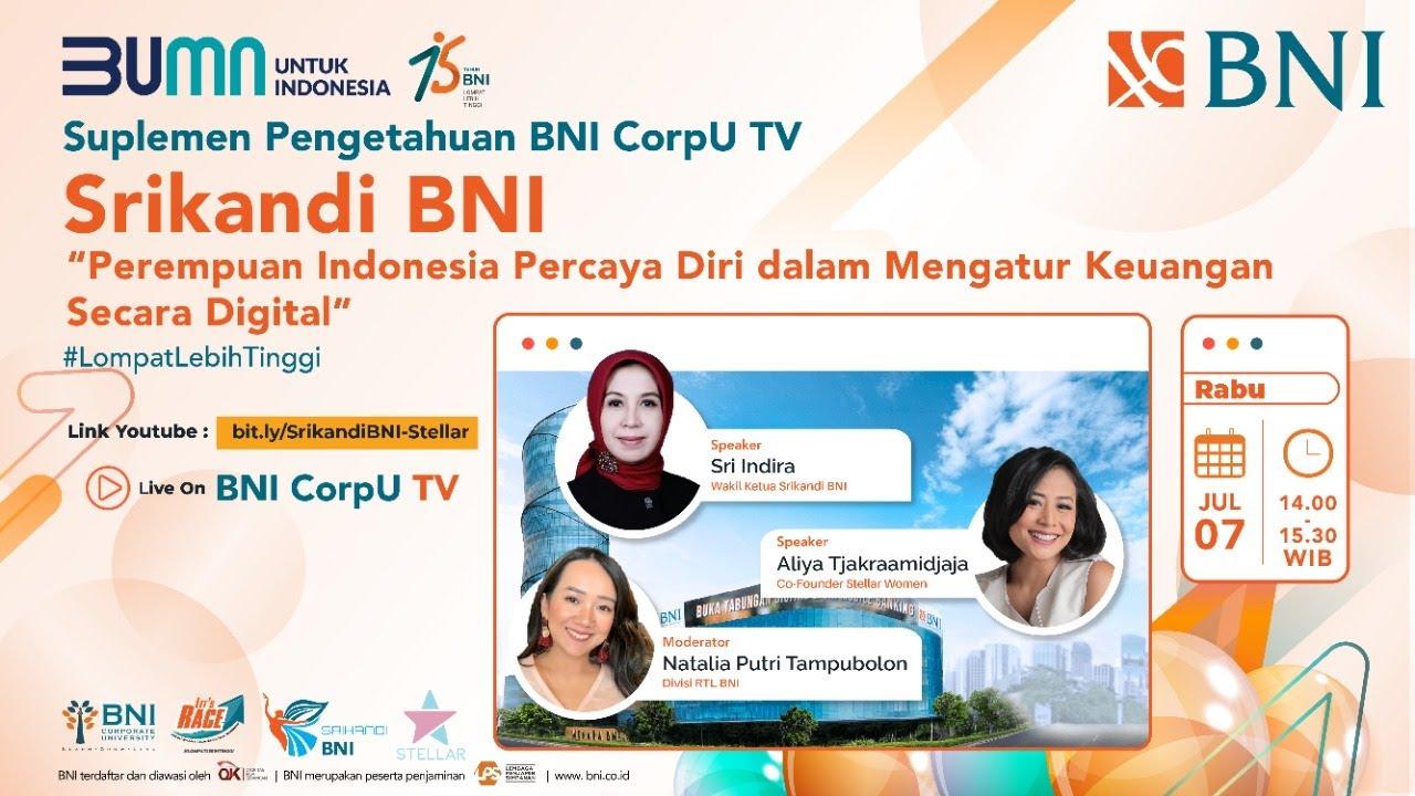 "Srikandi BNI: ""Perempuan Indonesia Percaya Diri dalam Mengatur Keuangan Secara Digital"""