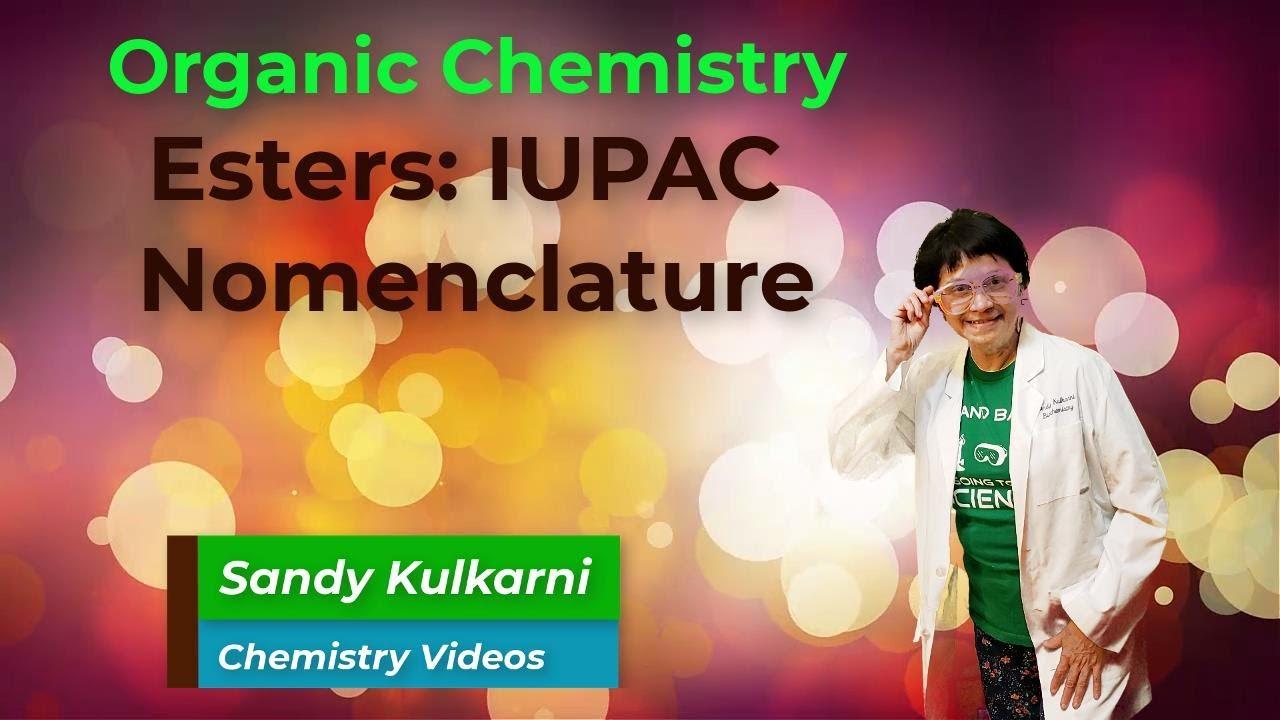 Organic Chemistry Naming Esters