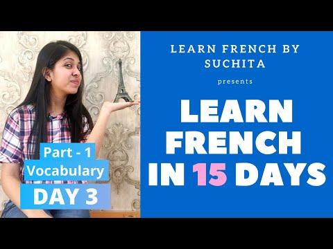 Learn French In 15 Days (Day 3) - French Vocabulary | By Suchita Gupta | +91-8920060461