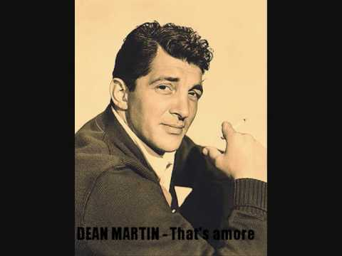 Dean Martin - That's Amore - Lyrics
