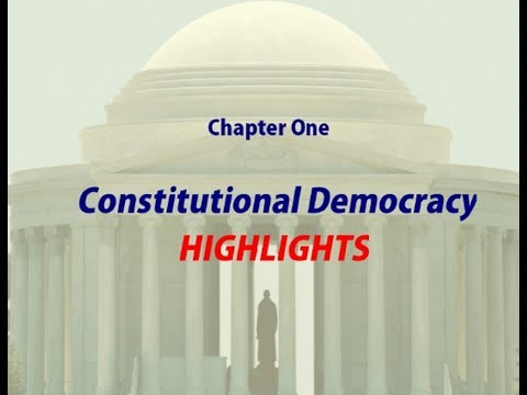 Constitutional Democracy - Chapter 1 Top 12 Highlights!