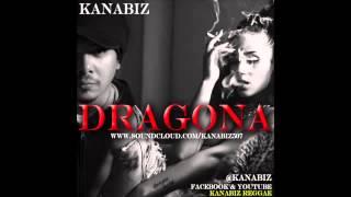 KANABIZ - DRAGONA - sexy magic riddim - champion lover - mr lover man riddim - housecall riddim