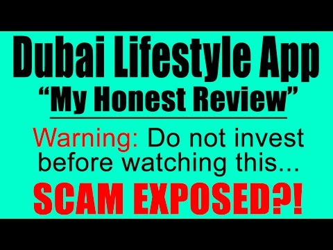 Dubai Lifestyle App Review - Scam or Legit?