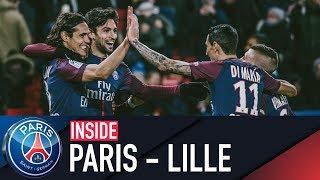 INSIDE - PARIS SAINT-GERMAIN vs LILLE with PASTORE & MBAPPÉ