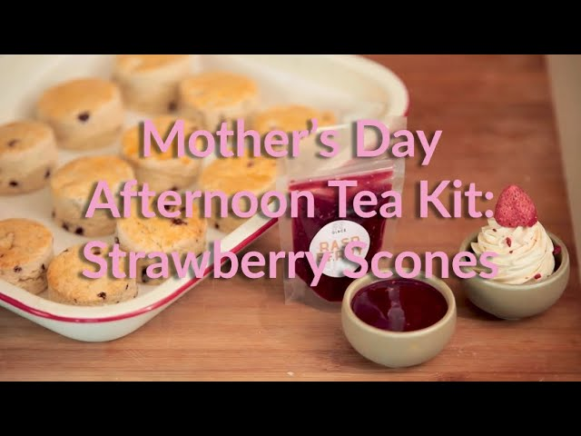 Mother's Day Afternoon Tea: Strawberry Scones