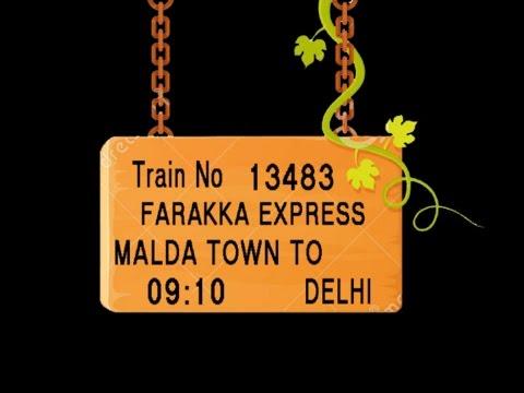 TRAIN NO 13483 TRAIN NAME FARAKKA EXPRESS MALDA TOWN NEW FARAKKA JN  BARHARWA JN TINPAHAR