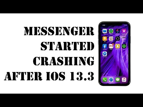 How To Fix Messenger That Keeps Crashing On Iphone X After Ios 13 3