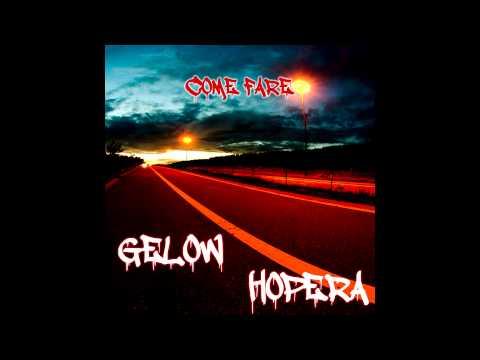 Gelow Ft. Hopera - Come Fare