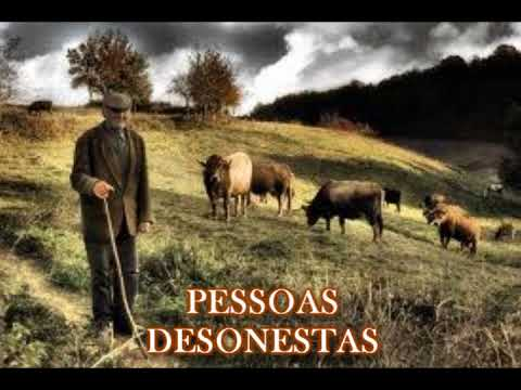 PESSOAS DESONESTAS ( UMA LINDA REFLEXÃO DE VIDA )