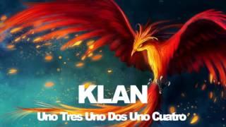 klan - Uno Tres Uno Dos Uno Cuatro