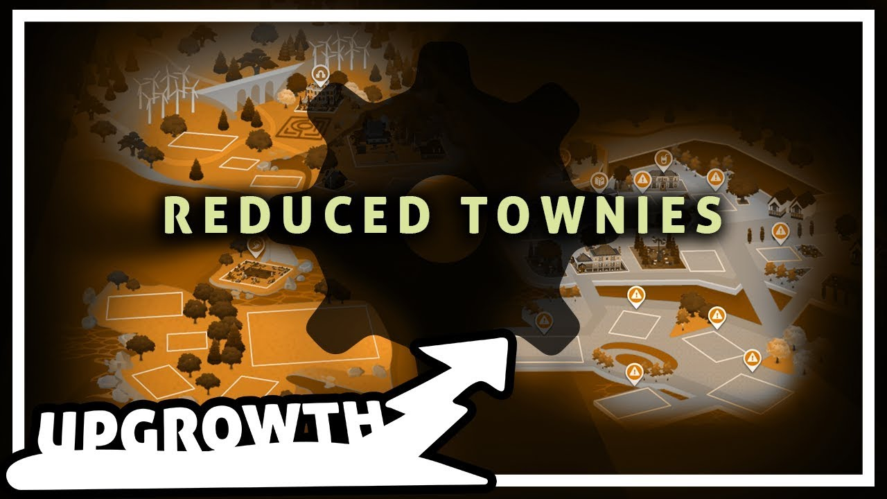 Upgrowth | Reduced Random Townies