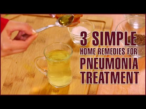 3 Simple Home Remedies For PNEUMONIA TREATMENT