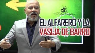 Predicas Cristianas - El Alfarero y la vasija de barro - Pastor Caballero