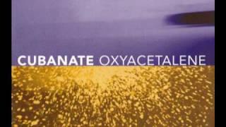 Cubanate - Oxyacetalene
