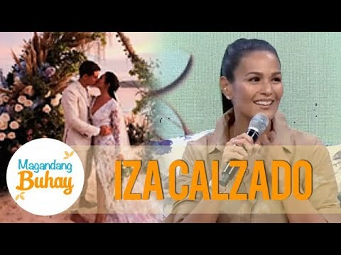 Magandang Buhay: Iza shares her wonderful experience during her wedding day