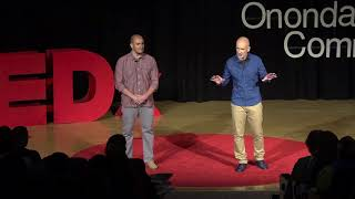 How To Build A Dream | Daniel DeMento & Julian Garcia Reig | TEDxOnondagaCommunityCollege