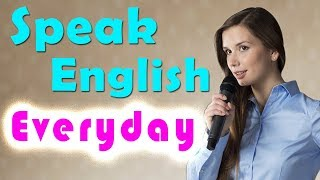 Speak English Everyday to Improve English ★ Learn English Listening Comprehension