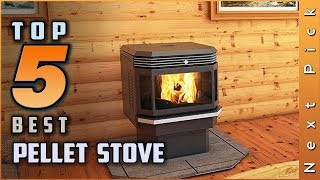 Top 5 Best Pellet Stove Review in 2021